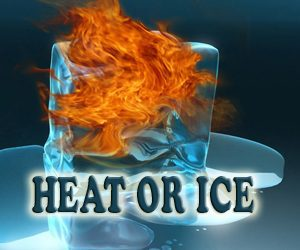 The Age Old Question ~ Heat or Ice?