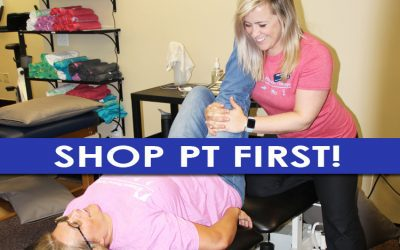 Why Shop Physical Therapy FIRST!